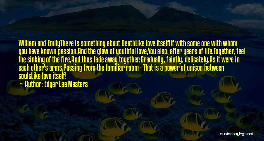 Souls After Death Quotes By Edgar Lee Masters