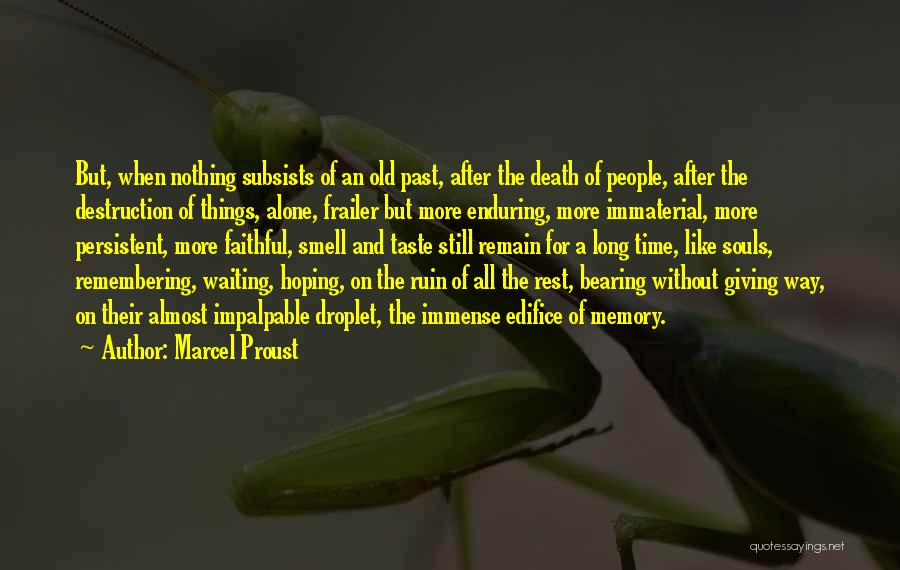 Souls After Death Quotes By Marcel Proust