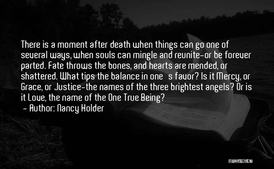 Souls After Death Quotes By Nancy Holder
