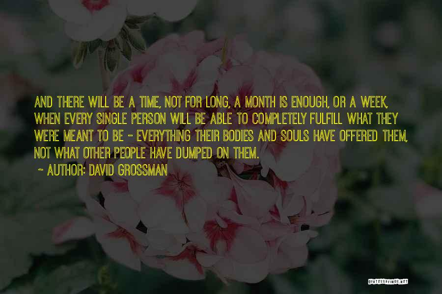Souls And Bodies Quotes By David Grossman