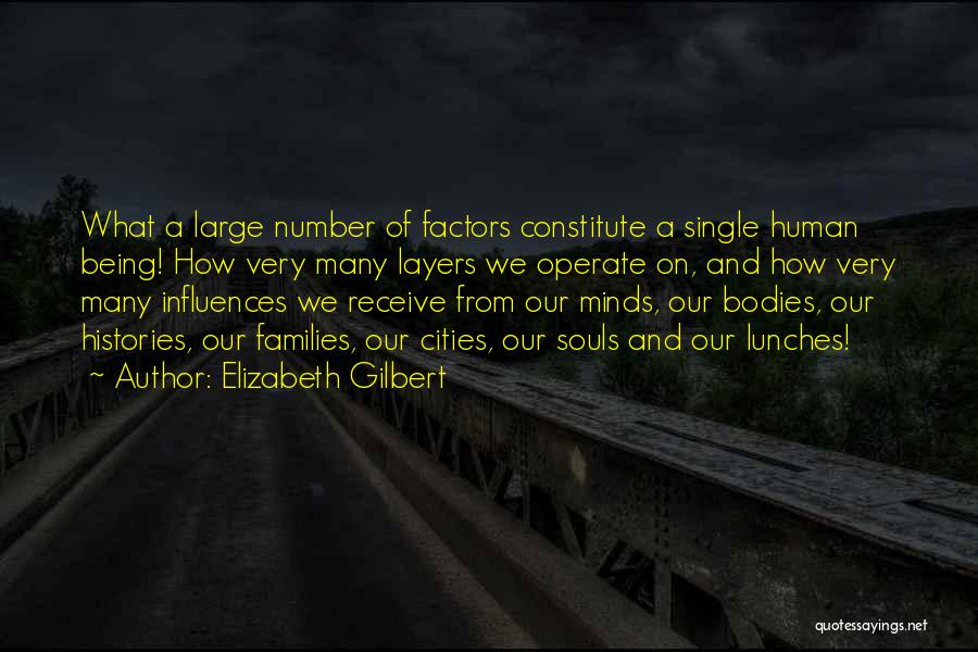 Souls And Bodies Quotes By Elizabeth Gilbert