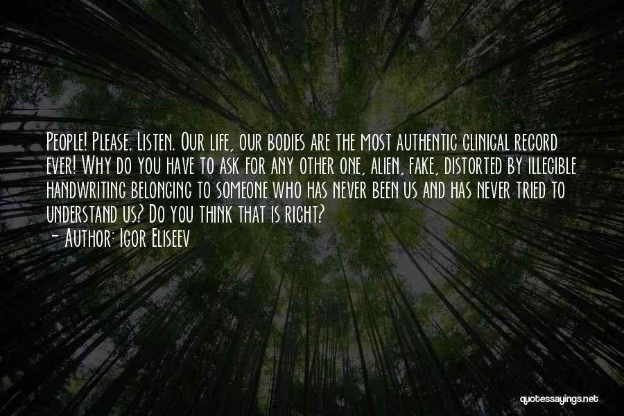 Souls And Bodies Quotes By Igor Eliseev