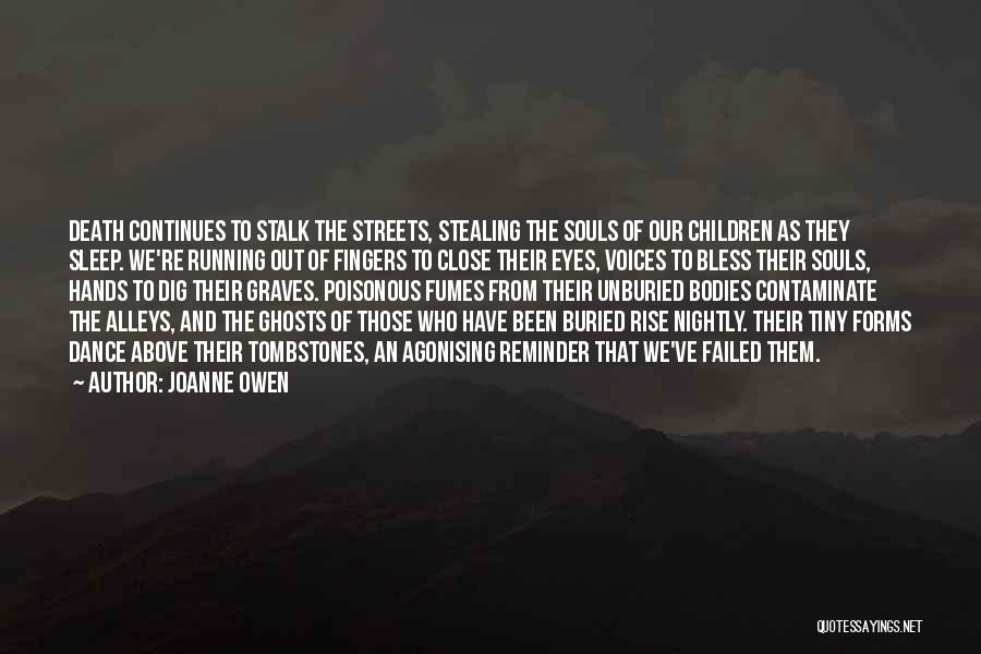 Souls And Bodies Quotes By Joanne Owen