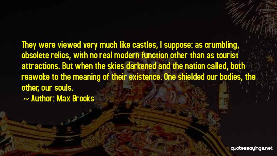 Souls And Bodies Quotes By Max Brooks