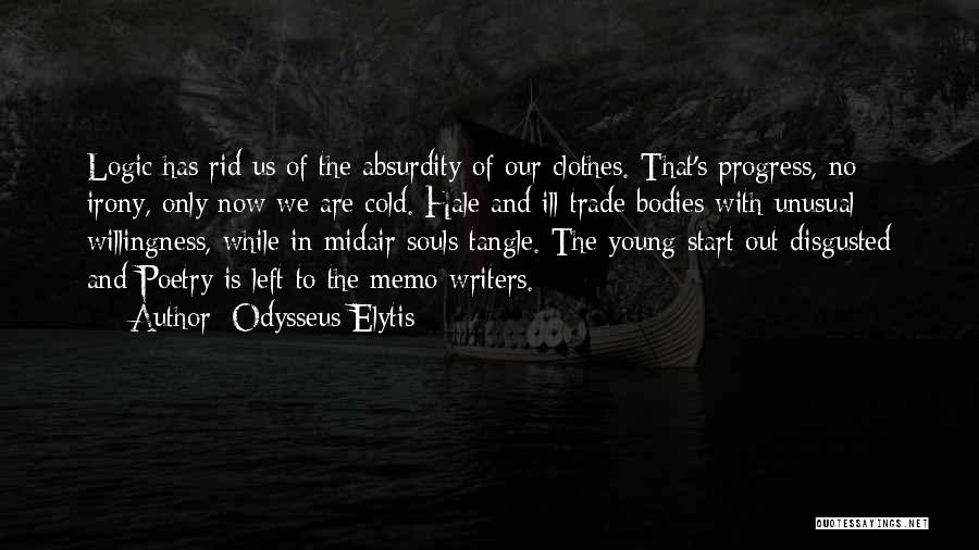 Souls And Bodies Quotes By Odysseus Elytis
