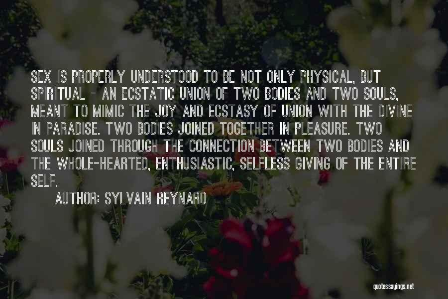 Souls And Bodies Quotes By Sylvain Reynard