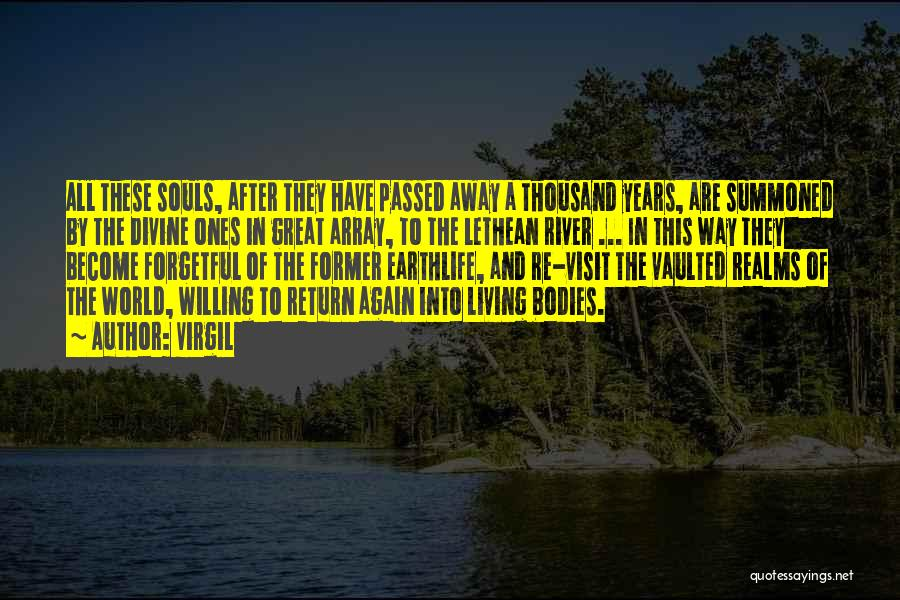 Souls And Bodies Quotes By Virgil