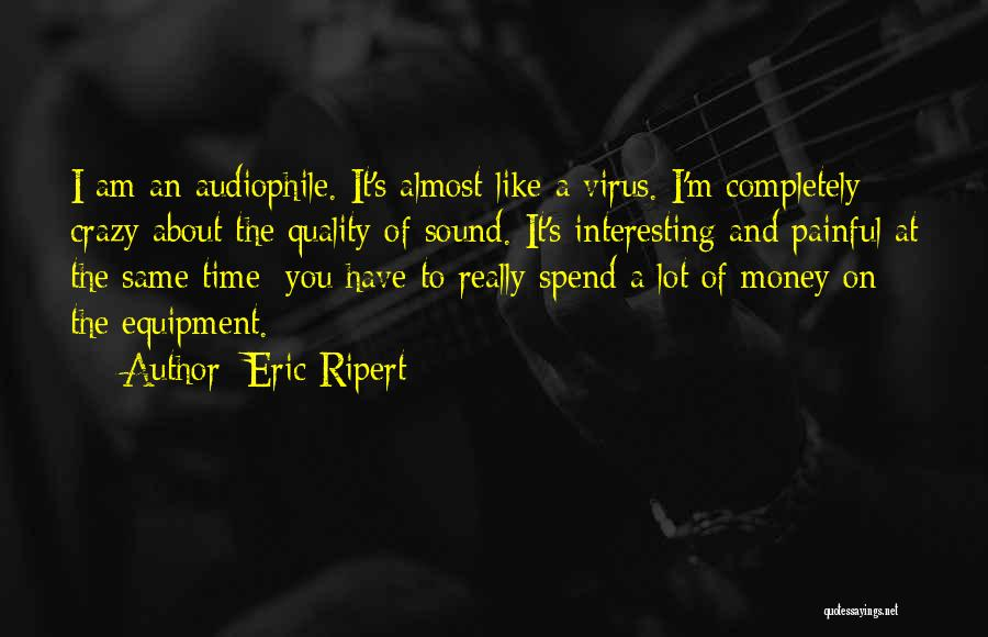 Sound Equipment Quotes By Eric Ripert