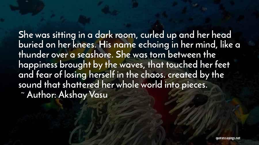 Sound Of Thunder Quotes By Akshay Vasu