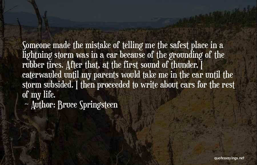 Sound Of Thunder Quotes By Bruce Springsteen