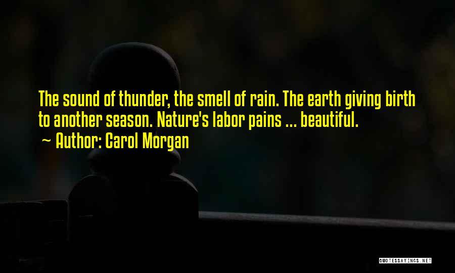 Sound Of Thunder Quotes By Carol Morgan