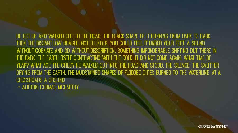 Sound Of Thunder Quotes By Cormac McCarthy