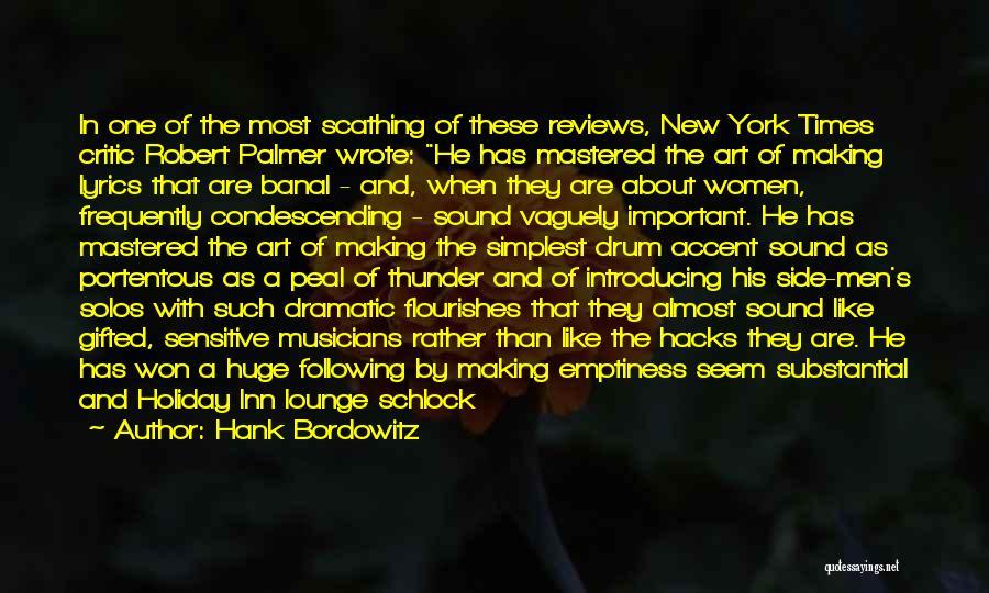 Sound Of Thunder Quotes By Hank Bordowitz
