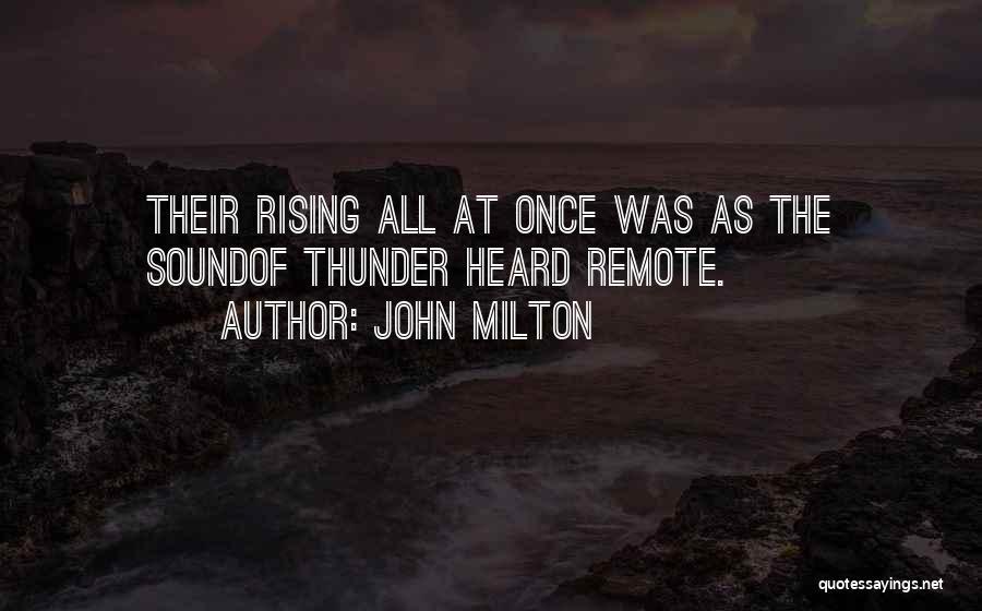 Sound Of Thunder Quotes By John Milton