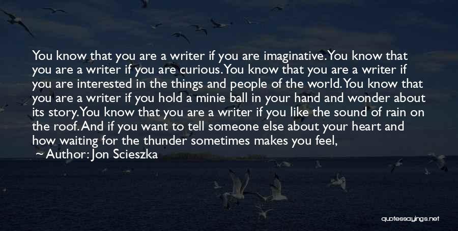 Sound Of Thunder Quotes By Jon Scieszka
