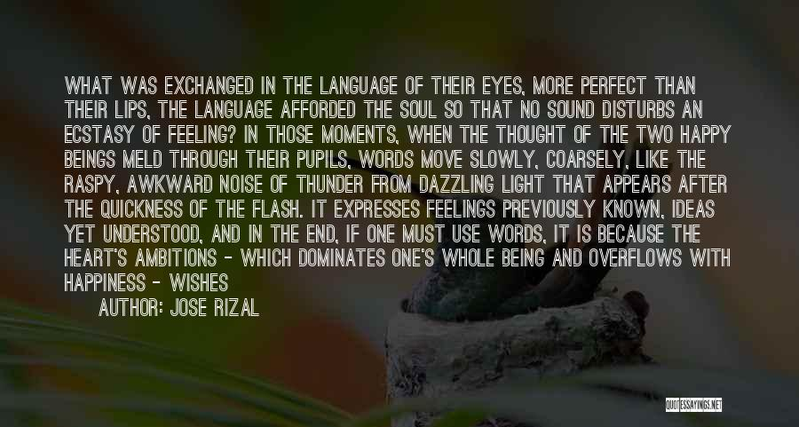 Sound Of Thunder Quotes By Jose Rizal