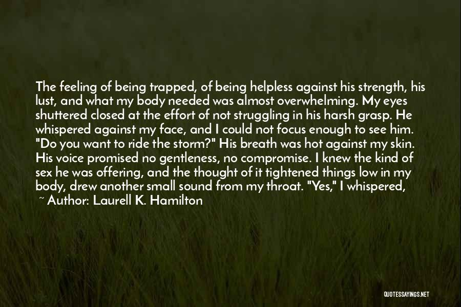 Sound Of Thunder Quotes By Laurell K. Hamilton