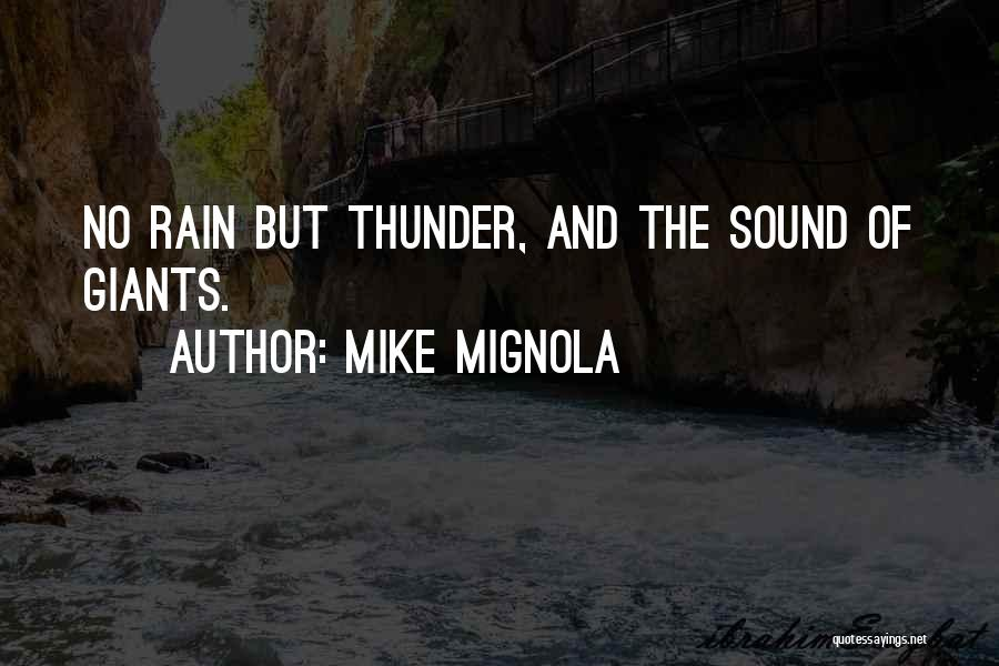 Sound Of Thunder Quotes By Mike Mignola