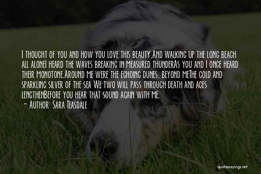 Sound Of Thunder Quotes By Sara Teasdale