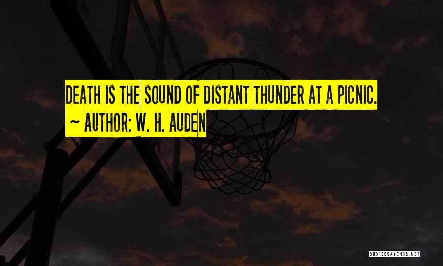 Sound Of Thunder Quotes By W. H. Auden