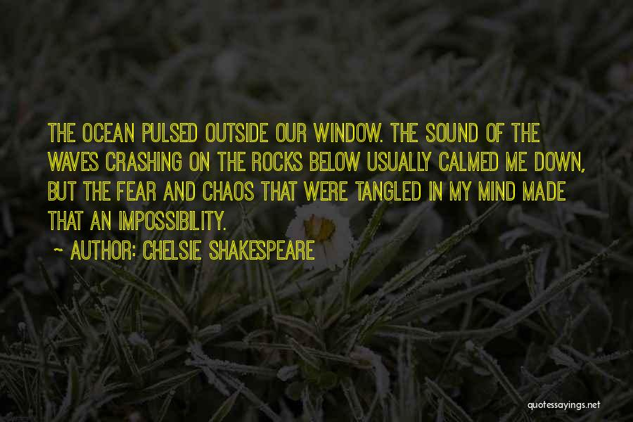 Sound Of Waves Love Quotes By Chelsie Shakespeare