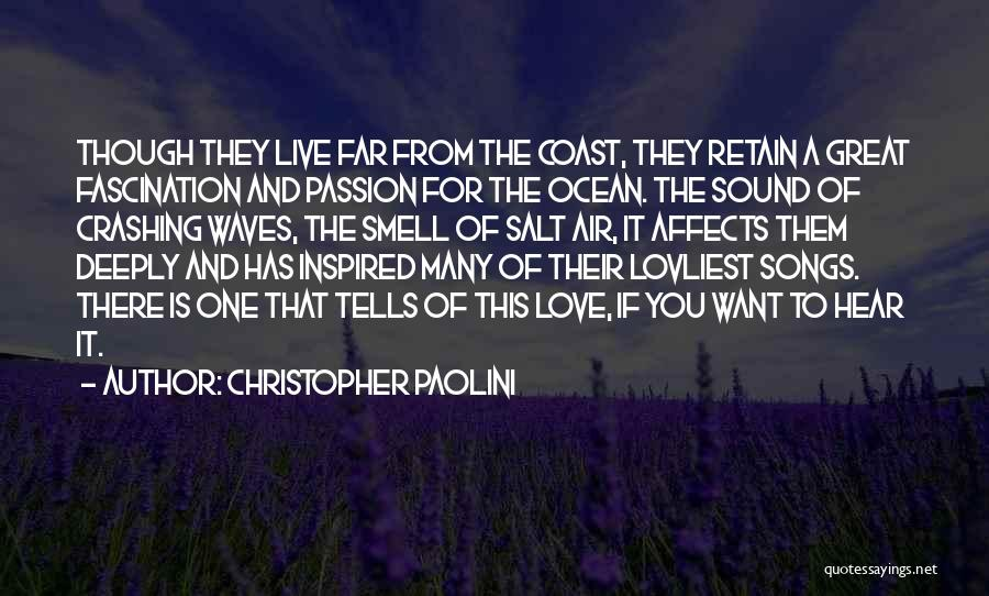Sound Of Waves Love Quotes By Christopher Paolini