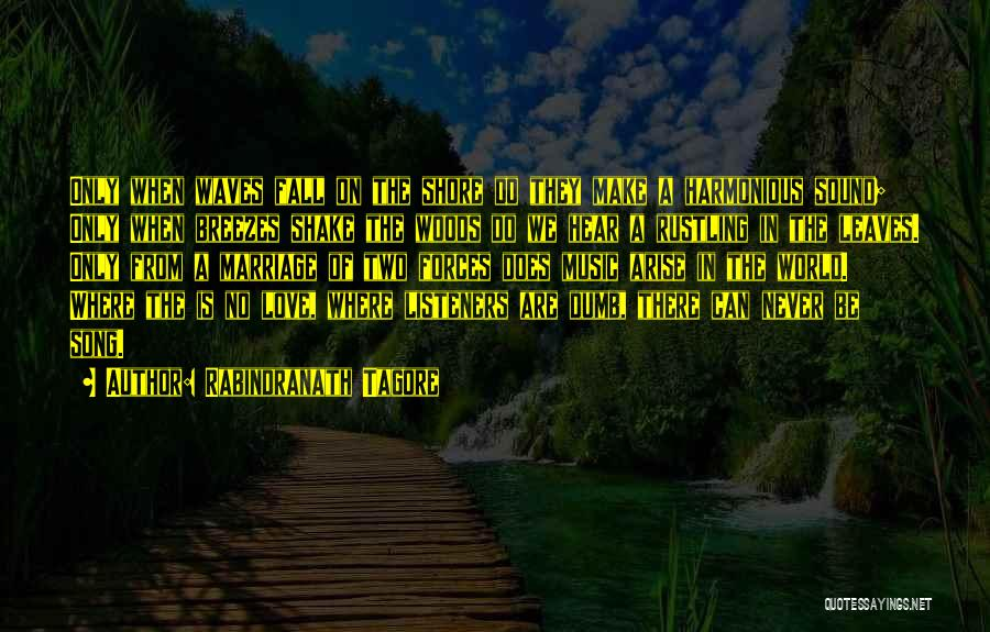 Sound Of Waves Love Quotes By Rabindranath Tagore