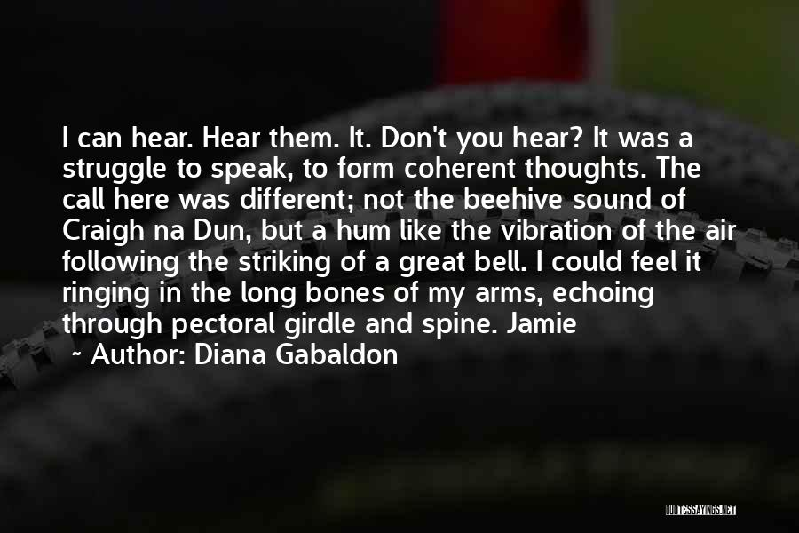 Sound Vibration Quotes By Diana Gabaldon