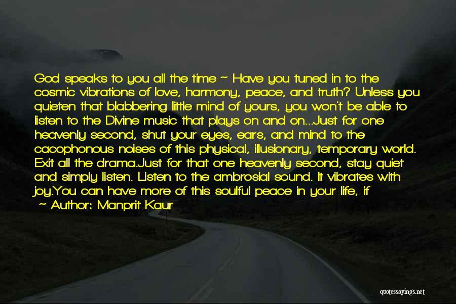 Sound Vibration Quotes By Manprit Kaur