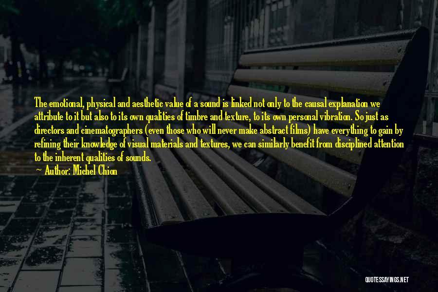 Sound Vibration Quotes By Michel Chion