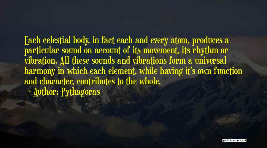Sound Vibration Quotes By Pythagoras