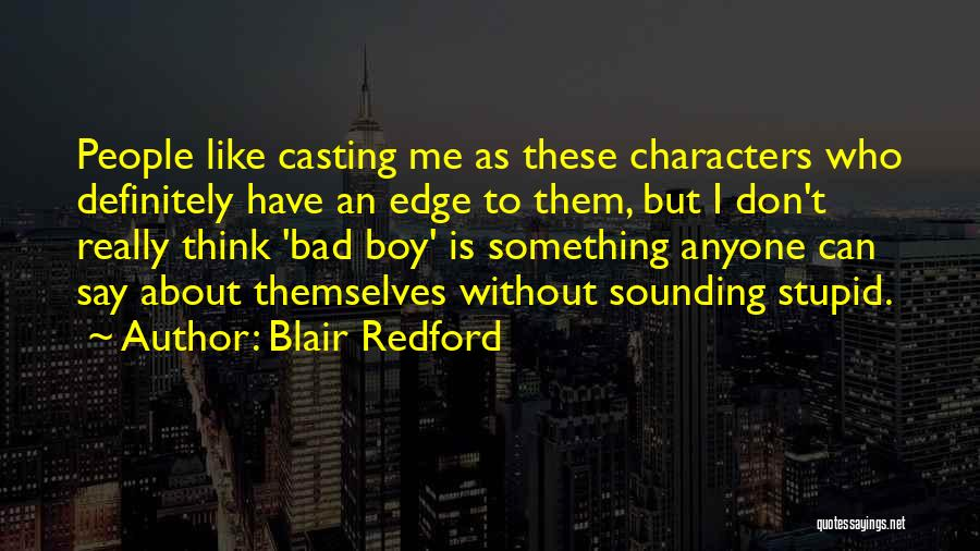Sounding Stupid Quotes By Blair Redford