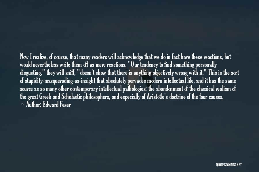 Source Of Insight Quotes By Edward Feser