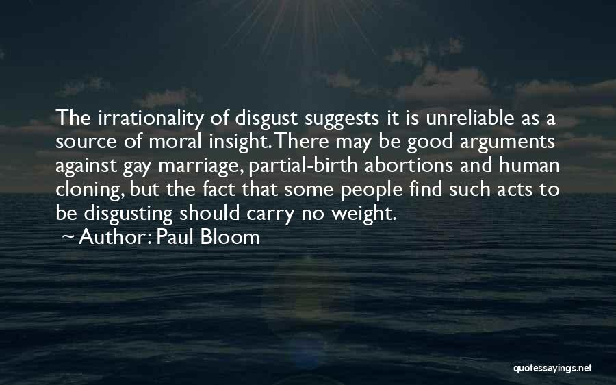 Source Of Insight Quotes By Paul Bloom