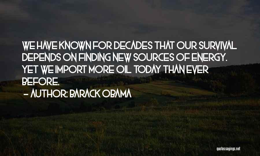 Sources Of Energy Quotes By Barack Obama