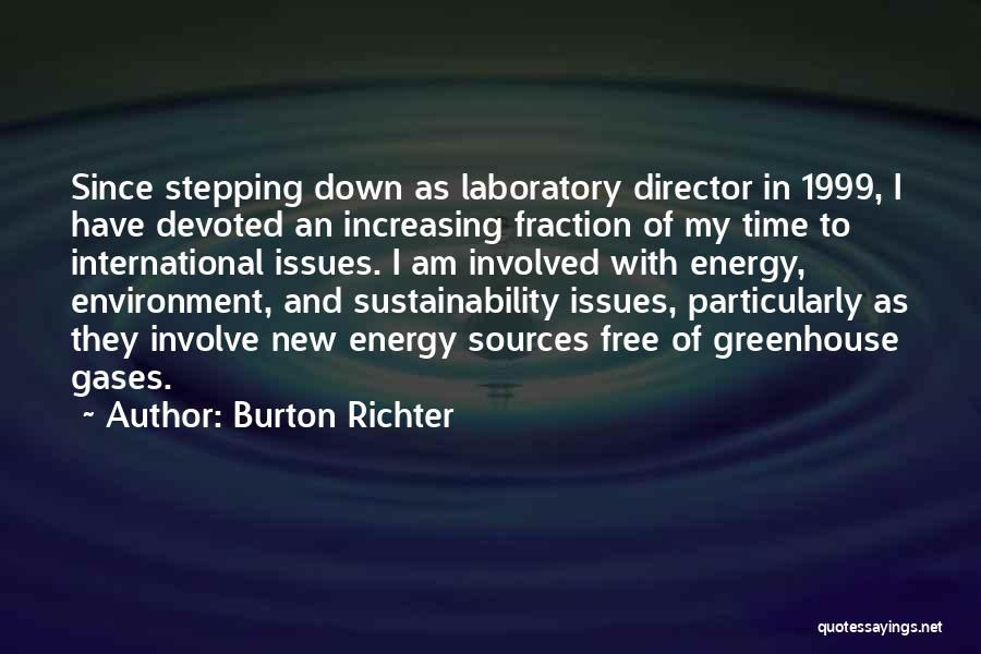 Sources Of Energy Quotes By Burton Richter