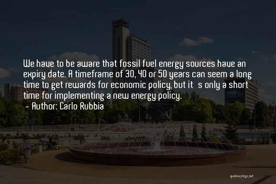 Sources Of Energy Quotes By Carlo Rubbia