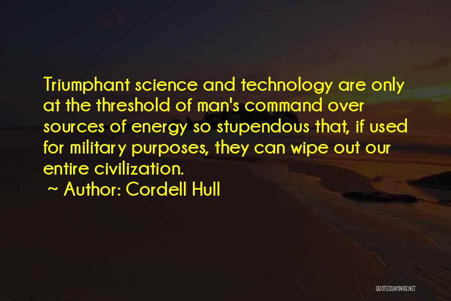 Sources Of Energy Quotes By Cordell Hull