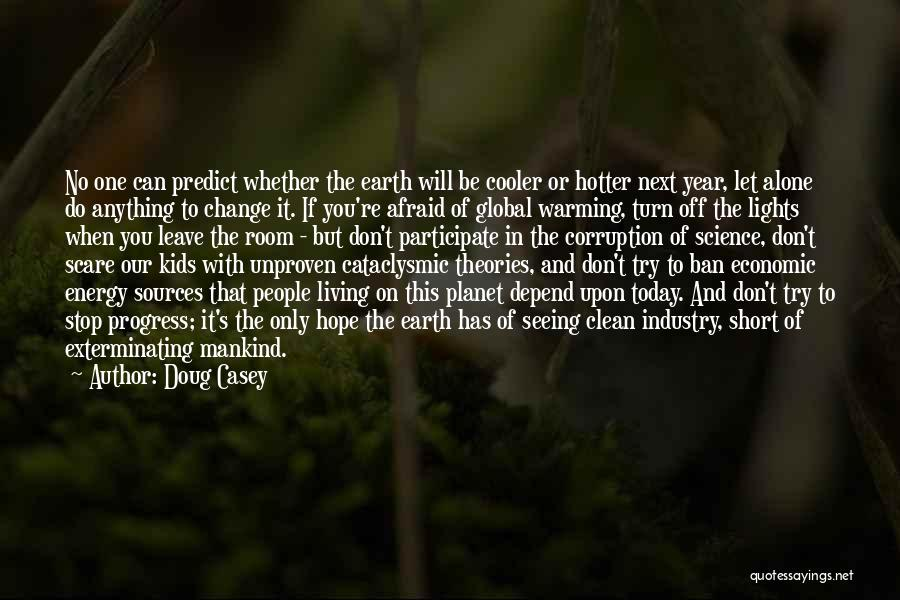 Sources Of Energy Quotes By Doug Casey