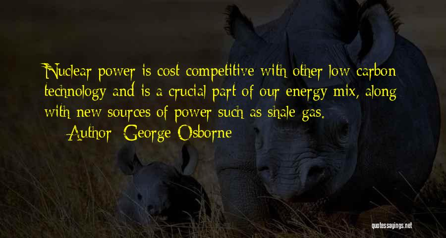 Sources Of Energy Quotes By George Osborne