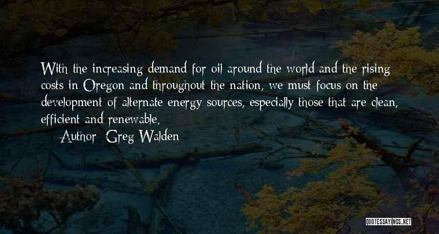 Sources Of Energy Quotes By Greg Walden