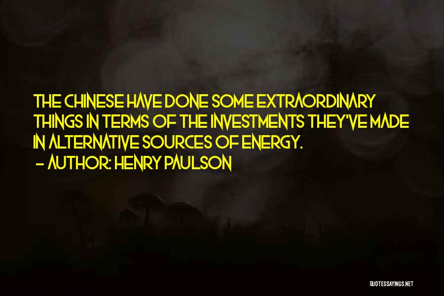Sources Of Energy Quotes By Henry Paulson