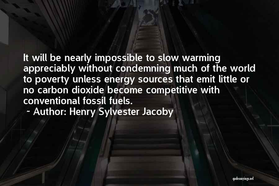 Sources Of Energy Quotes By Henry Sylvester Jacoby