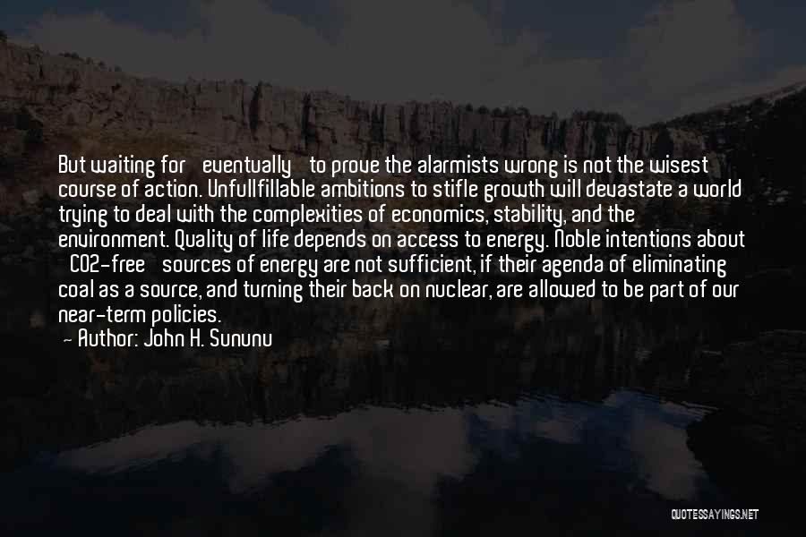 Sources Of Energy Quotes By John H. Sununu