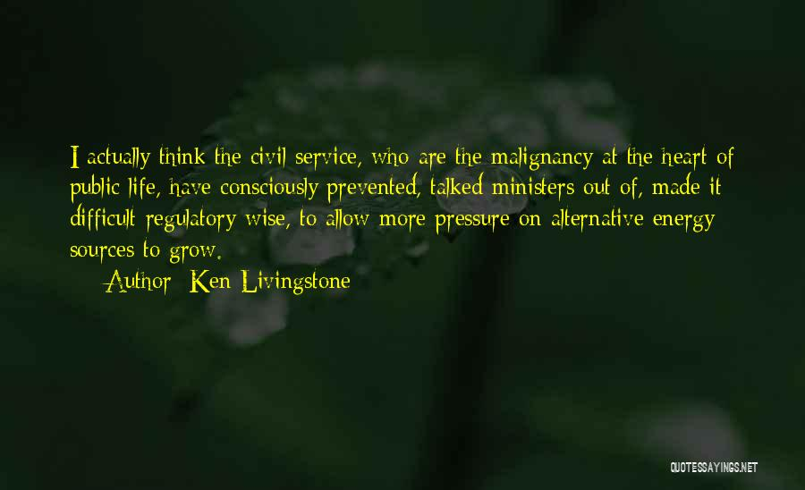 Sources Of Energy Quotes By Ken Livingstone
