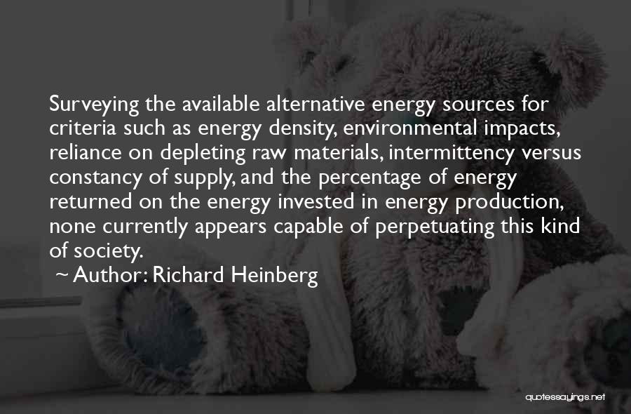 Sources Of Energy Quotes By Richard Heinberg
