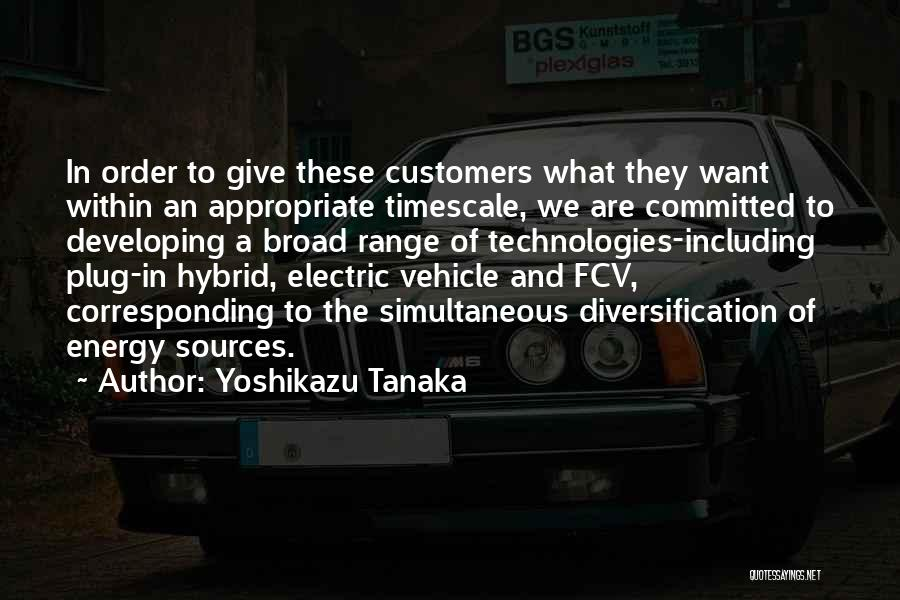 Sources Of Energy Quotes By Yoshikazu Tanaka