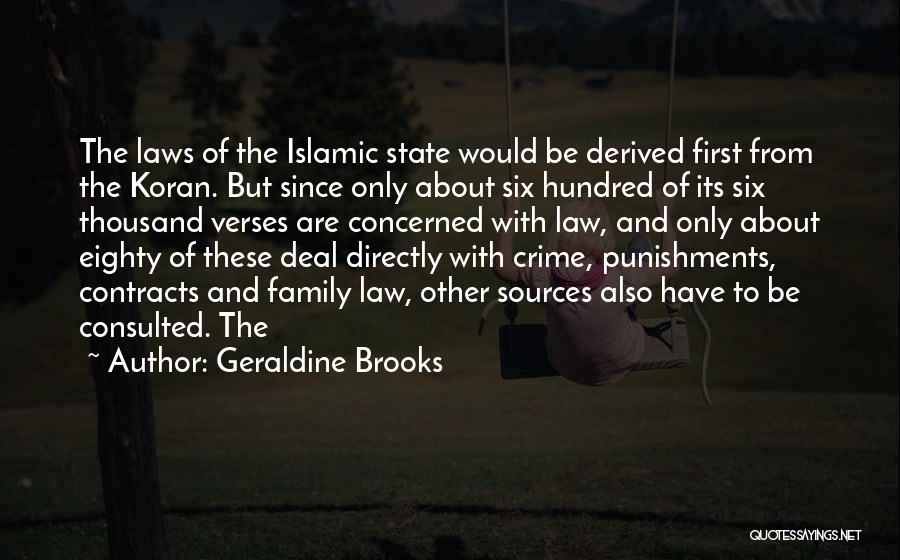 Sources Of Law Quotes By Geraldine Brooks
