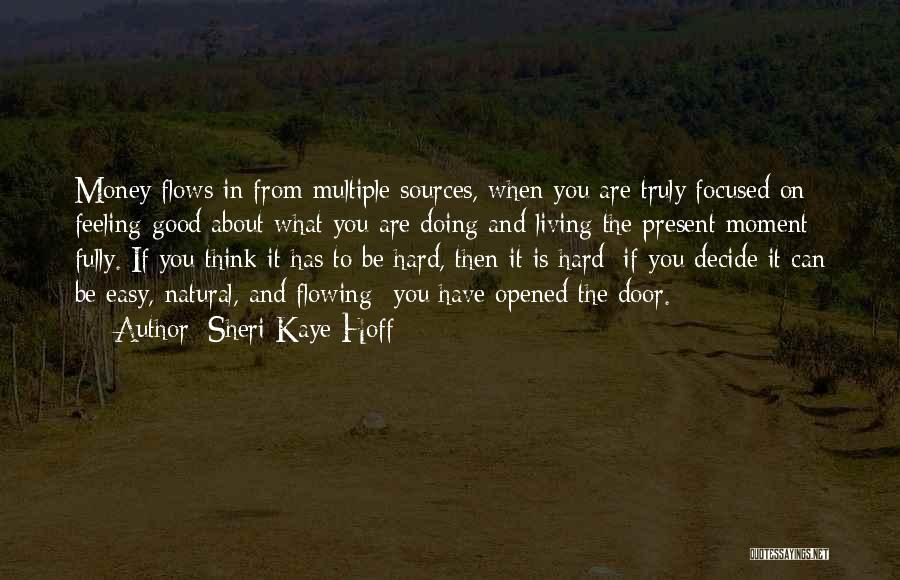 Sources Of Law Quotes By Sheri Kaye Hoff