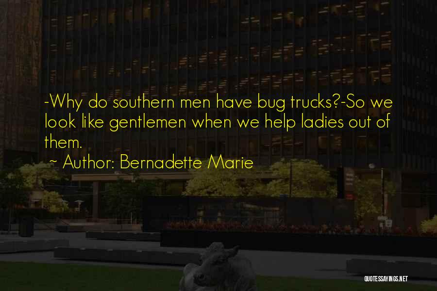 Southern Gentleman Quotes By Bernadette Marie
